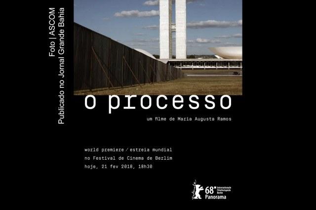 Cartaz do documentário 'O Processo', filme dirigido por Maria Augusta Ramos