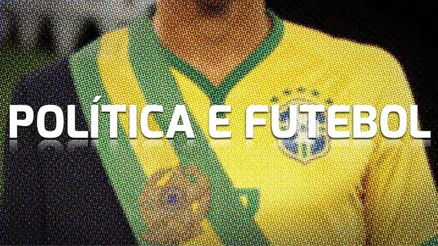 política e futebol